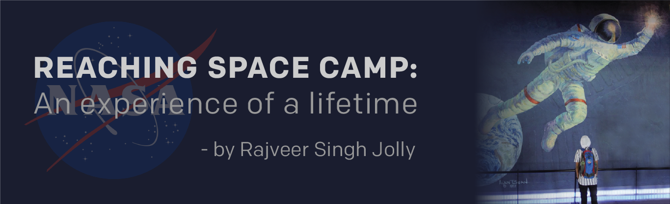 Reaching Space Camp: An Experience of a Lifetime
